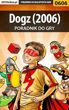 """Dogz (2006) - poradnik do gry - Marcin """"jedik"""" Terelak - ebook"""