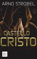 Castello Cristo - Arno Strobel - E-Book