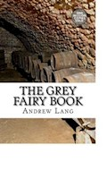 The Grey Fairy Book - Andrew Lang - ebook