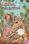 Liliane Susewind – Giraffen übersieht man nicht - Tanya Stewner - E-Book