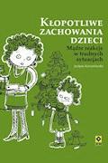 Kłopotliwe zachowania dzieci - Justyna Korzeniewska - ebook + audiobook