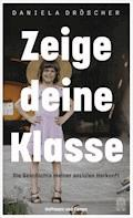 Zeige deine Klasse - Daniela Dröscher - E-Book