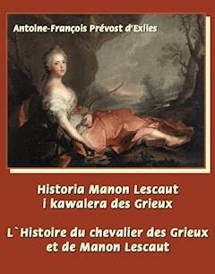 Historia Manon Lescaut i kawalera des Grieux. L'Histoire du chevalier des Grieux et de Manon Lescaut - Abbé Prévost - ebook