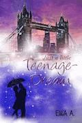 Just a little Teenage-Dream - Ewa A. - E-Book