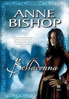 Belladonna. Efemera. Tom II - Anne Bishop - ebook