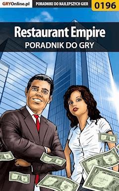 "Restaurant Empire - poradnik do gry - Jacek ""Stranger"" Hałas - ebook"