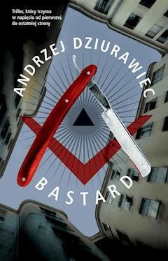 Bastard - Andrzej Dziurawiec - ebook