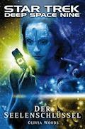 Star Trek - Deep Space Nine 9.03: Der Seelenschlüssel - Olivia Woods - E-Book