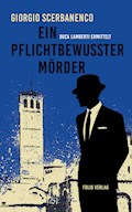 Ein pflichtbewusster Mörder - Giorgio Scerbanenco - E-Book