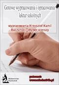 """Wypracowania - Krzysztof Kamil Baczyński   """"Wybór wierszy"""" - Opracowanie zbiorowe - ebook"""
