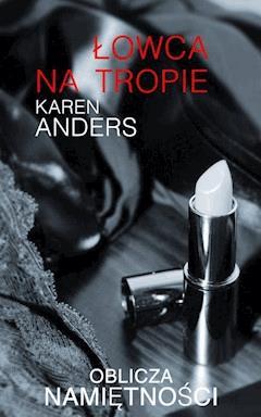 Łowca na tropie - Karen Anders - ebook