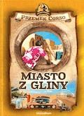 Miasto z gliny - Przemek Corso - ebook