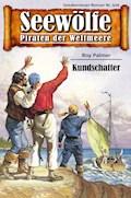 Seewölfe - Piraten der Weltmeere 509 - Roy Palmer - E-Book