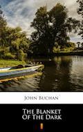 The Blanket of the Dark - John Buchan - ebook