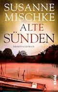 Alte Sünden - Susanne Mischke - E-Book