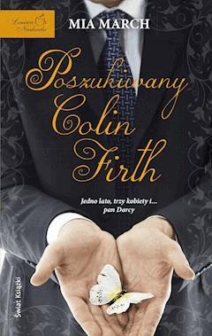 Poszukiwany Colin Firth - Mia March - ebook