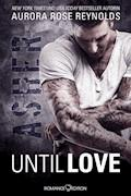 Until Love: Asher - Aurora Rose Reynolds - E-Book
