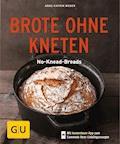 Brote ohne Kneten - Anne-Katrin Weber - E-Book