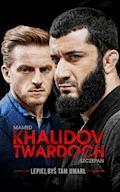 Lepiej, byś tam umarł - Mamed Khalidov, Szczepan Twardoch - ebook