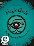 Magic Girls - Das Rätsel des Dornenbaums - Marliese Arold - E-Book
