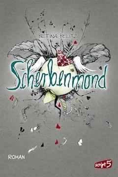 Scherbenmond - Bettina Belitz - E-Book