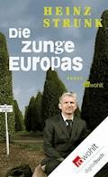 Die Zunge Europas - Heinz Strunk - E-Book