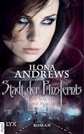 Stadt der Finsternis - Die Nacht der Magie - Ilona Andrews - E-Book