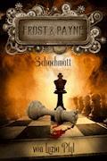Frost & Payne - Band 11: Schachmatt - Luzia Pfyl - E-Book