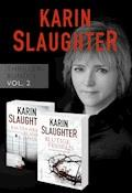 Karin Slaughter Thriller-Bundle Vol. 2 (Kaltes Herz, blanker Hass / Blutige Fesseln) - Karin Slaughter - E-Book