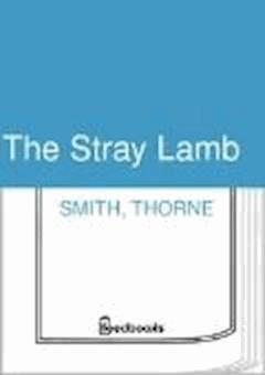 The Stray Lamb - Thorne Smith - ebook