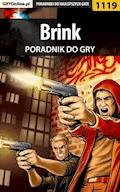 "Brink - poradnik do gry - Piotr ""MaxiM"" Kulka - ebook"