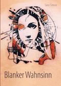Blanker Wahnsinn - Sara Simon - E-Book