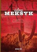 Istny Meksyk - Ewa Filip - ebook