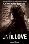 Until Love: Nico - Aurora Rose Reynolds - E-Book