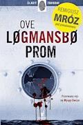 Prom - Ove Logmansbo, Remigiusz Mróz - ebook + audiobook