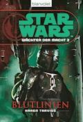 Star Wars. Wächter der Macht 2. Blutlinien - Karen Traviss - E-Book