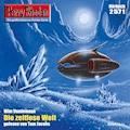 Perry Rhodan 2571: Die Zeitlose Welt - Wim Vandemaan - Hörbüch