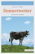 Donnerwetter - Nicola Förg - E-Book + Hörbüch