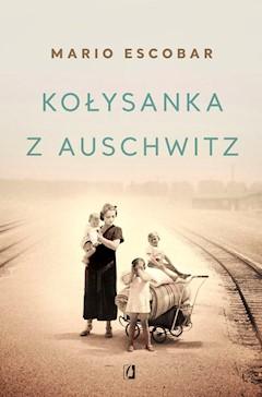 Kołysanka z Auschwitz - Mario Escobar - ebook + audiobook