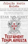 Testament Templariusza - Jolanta Maria Kaleta - ebook
