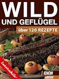 Wild und Geflügel - E-Book