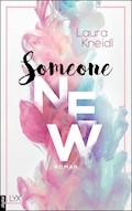 Someone New - Laura Kneidl - E-Book
