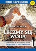 Leczmy się wodą - Zofia Ciecierska - ebook