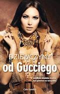 Dziewczyny od Gucciego - Cate Kendall - ebook