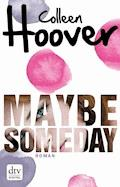 Maybe Someday - Colleen Hoover - E-Book