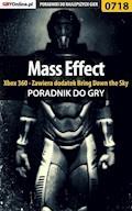 """Mass Effect - Xbox 360 - Zawiera dodatek Bring Down the Sky - poradnik do gry - Artur """"Metatron"""" Falkowski, Mikołaj """"Mikas"""" Królewski - ebook"""