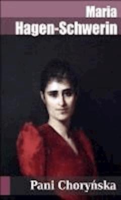 Pani Choryńska - Maria Hagen-Schwerin - ebook