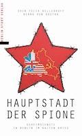 Hauptstadt der Spione - Bernd von Kostka - E-Book