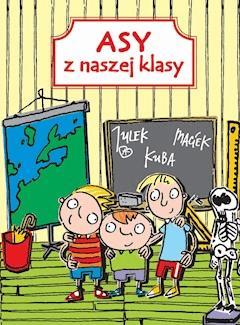 Asy z naszej klasy - Patrycja Zarawska - ebook