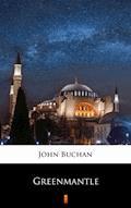 Greenmantle - John Buchan - ebook